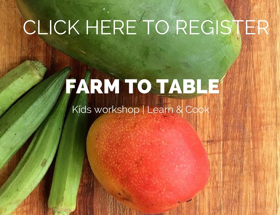 Farm to Table workshops: click to register